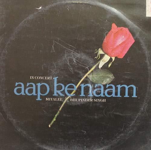 Aap Ke Naam - Bhupinder & Mitalee In Concert;vinyl_records gramophone house